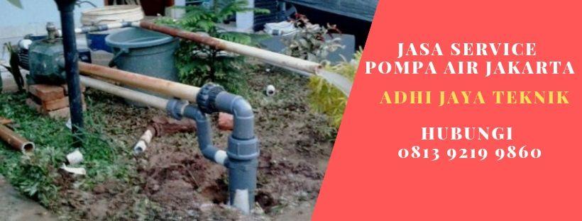 Service Pompa Air di Kampung Tengah Jakarta Timur